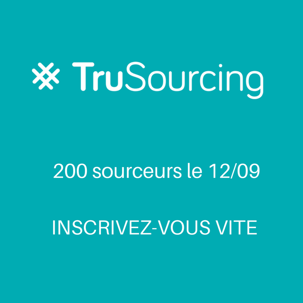 trusourcing evenement conference sourcing recrutement