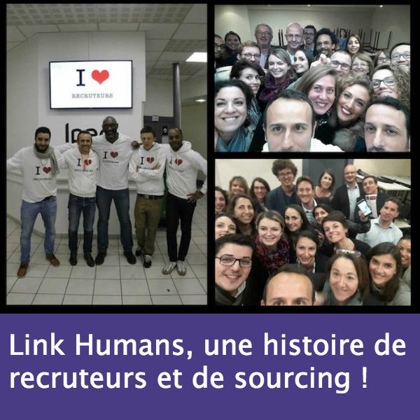 Link humans une histoire de recruteurs et de sourcing
