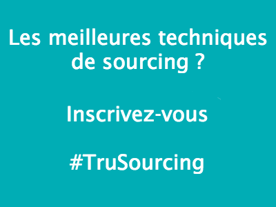 #TruSourcing conference sourcing recrutement