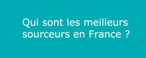 meilleurs sourceurs en france suisse canada belgique luxembourg