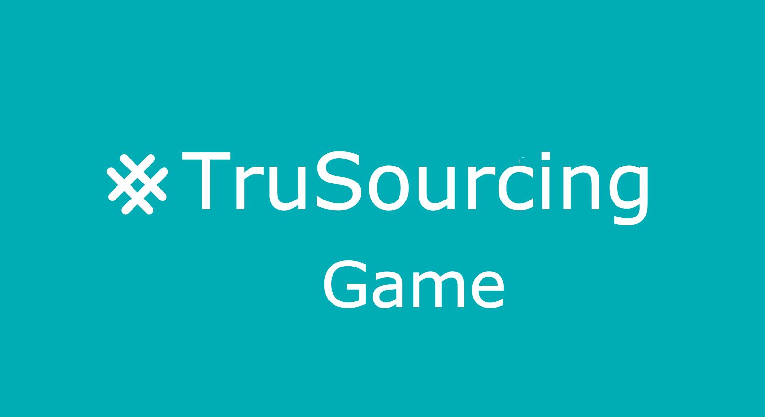 Les gagnants du #TruSourcing game sont…