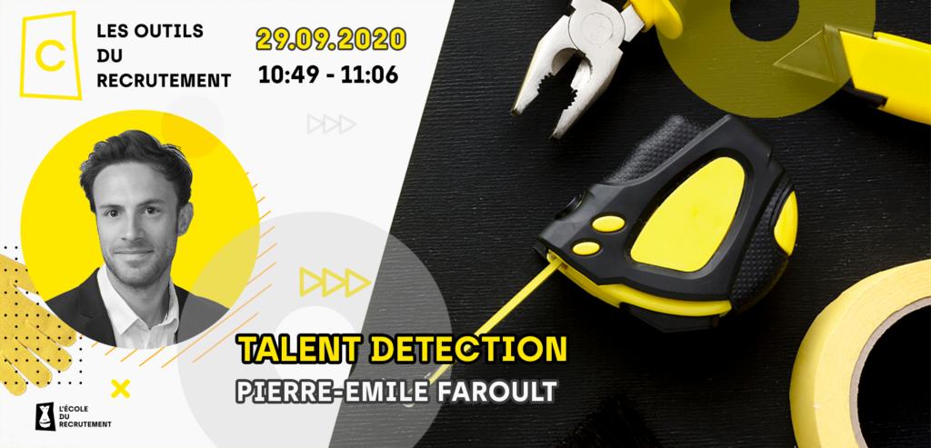 Pierre-Emile Faroult - Talent Detection